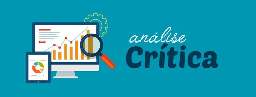 Análise Crítica: como analisar criticamente a sua empresa?