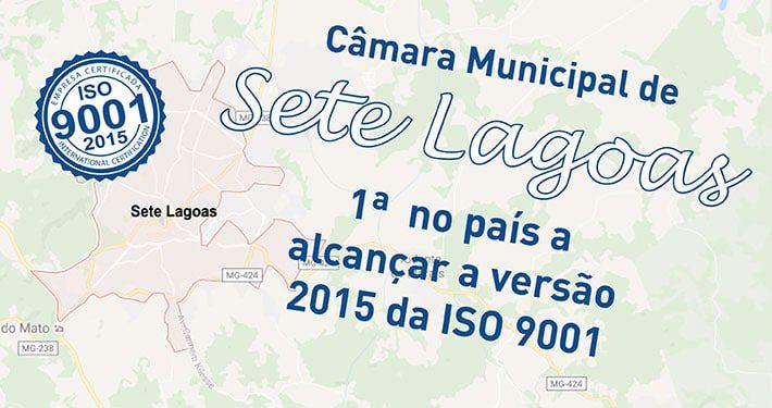 ISO 9001 em órgãos públicos: Câmara Municipal Sete Lagoas é a primeira a alcançar a Norma